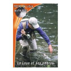 DVD : La Loue et ses ombres